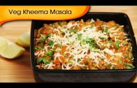 Veg Kheema Masala – Easy To Make Vegetarian Maincourse Recipe By Ruchi Bharani