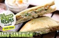 Vegan Mayo Sandwich Recipe – How To Make Veg Mayonnaise Sandwich At Home – Vegan Series By Nupur