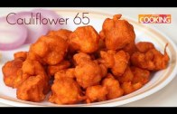 Cauliflower 65 – Gobi 65 – Starters – Ventuno Home Cooking