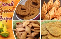 Diwali Special Snacks Recipes  – Quick & Easy To Make Savoury Recipes – Farsan Recipes For Diwali