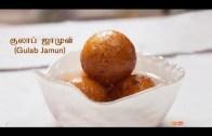 குலாப் ஜாமுன் – Gulab Jamun Recipe in Tamil – Indian Sweets