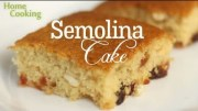 Semolina Cake – How To Make Semolina – Sooji Cake – Easy Cake – Dessert Recipe