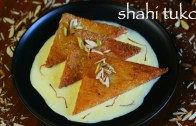 shahi tukda or shahi tukra recipe – hyderabadi double ka meetha recipe