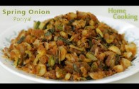 How To: Spring Onion Poriyal – Ventuno Home Cooking