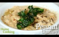 Peanut Chutney Recipe – Ventuno Home Cooking