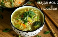noodle soup recipe – maggi soupy noodle recipe – how to make maggi soup recipe