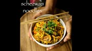 schezwan noodles recipe – chinese schezuan noodles recipe