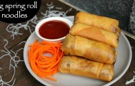 spring roll noodles recipe – how to make noodles spring roll recipe