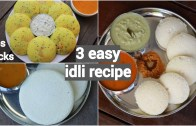 3 easy idli recipes for morning breakfast – quick and instant south indian idli recipes
