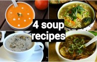 4 quick & easy soup recipes – classic healthy weight loss indian soup recipes