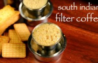 filter coffee recipe – filter kaapi recipe – south indian filter coffee