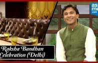 Raksha Bandhan Celebration – Delhi – Vikas Khanna – AskMe