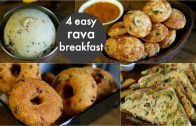 4 easy &amp – instant rava breakfast recipes – healthy & quick breakfast recipes – rava recipes