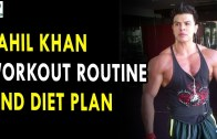 Sahil Khan Workout Routine & Diet Plan – Health Sutra – Best Health Tips