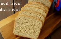 wheat bread recipe – whole wheat bread – आटा ब्रेड या गेहूँ का ब्रेड – wholemeal bread or atta bread