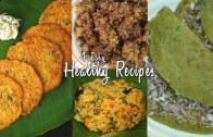 4 Easy Healthy Recipes – Ventuno Home Cooking
