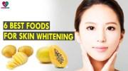 6 Best Foods for Skin Whitening – Health Sutra – Best Health Tips