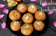 balushahi recipe – badusha recipe – badusha sweet or badhusha sweet