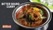 Bitter Gourd Curry – Karela Sabzi – Karela Recipes