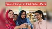 Queen Elizabeth 2 Hotel Dubai – CookeryShow.com – Floating hotel in Dubai