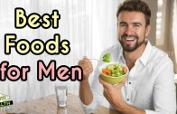 Top 6 Best Foods for Men's Health – Men Health Tips