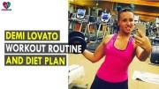 Demi Lovato Workout Routine &amp – Diet Plan – Health Sutra – Best Health Tips