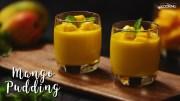 Mango Pudding – Mango Recipes