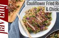 My ULTIMATE Cauliflower Fried Rice &amp – Chicken – Keto &amp – Low Carb