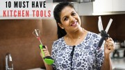 10 Smart And Helpful Kitchen Tools You Must Have – Tools And Gadgets For Easy Cooking