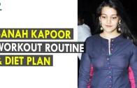 Sanah Kapoor Workout Routine & Diet Plan – Health Sutra – Best Health Tips