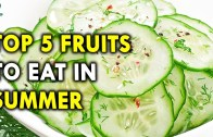 Beat The Summer With Cucumber  – Summer Health Tips – Summer Foods