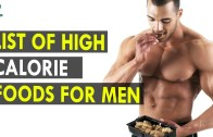 List of High Calorie Foods for Men – Health Sutra – Best Health Tips