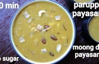 moong dal payasam recipe – paruppu payasam – pasi paruppu payasam