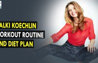Kalki Koechlin Workout Routine & Diet Plan || Health Sutra – Best Health Tips
