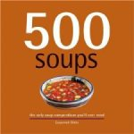 The Daily Soup Cookbook, 500 Soups