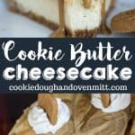 Multiiple pictures of cookie butter cheesecake for pinterest