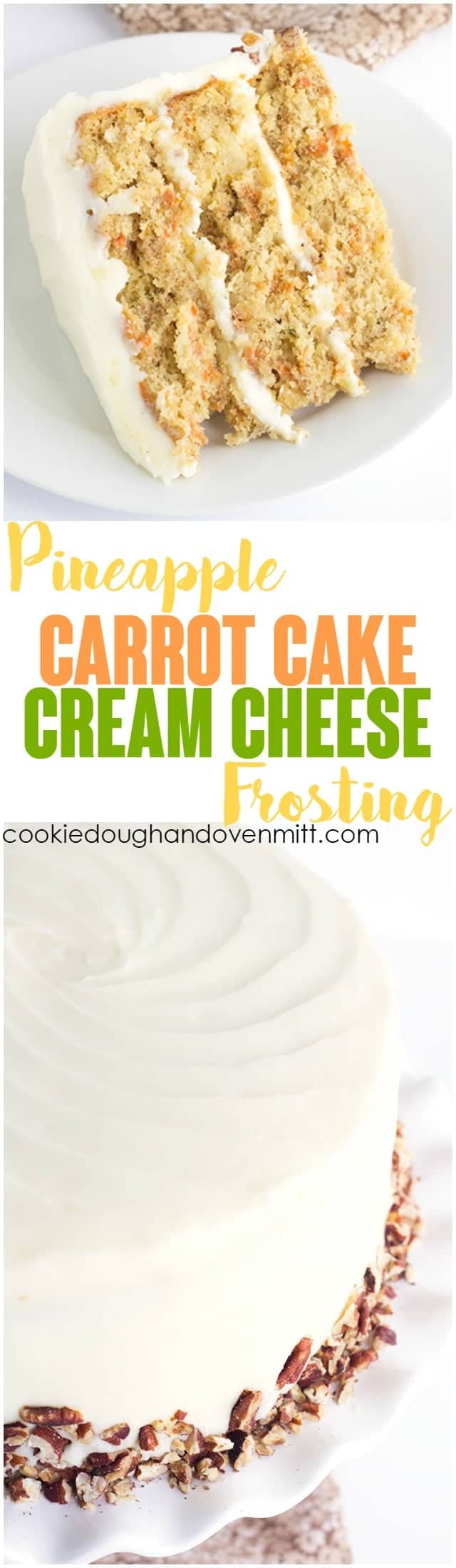 titled photo collage for Pineapple Carrot Cake with Cream Cheese Frosting