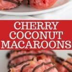 Pinterest collage for cherry coconut macaroons