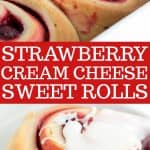 a collage of photos of the strawberry sweet rolls for pinterest