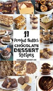 collage of pictures for peanut butter chocolate dessert recipes