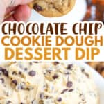 collage of cookie dough dip with text in the center and two photos of cookie dough dip