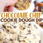 collage of two photos for cookie dough dip with text in the middle
