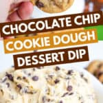 collage of cookie dough dip with blocks of text in the middle