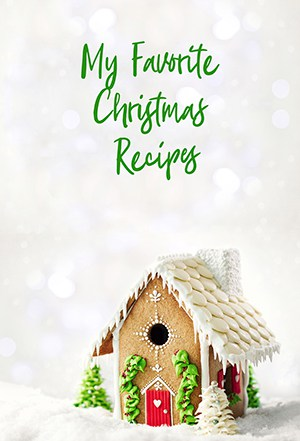 My Favorite Christmas Recipes Blank Recipe Journal