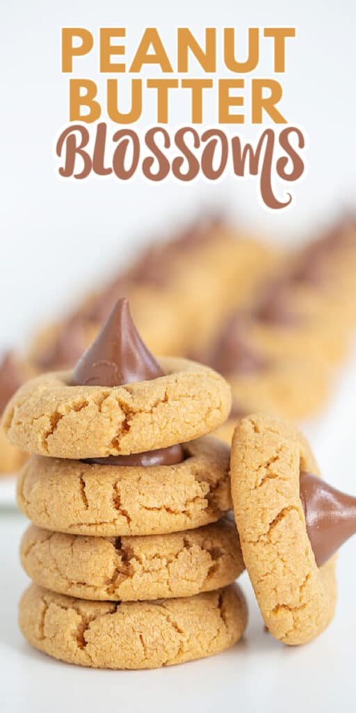 pinterest upclose photo of peanut butter blossom cookies with the title in text at the top