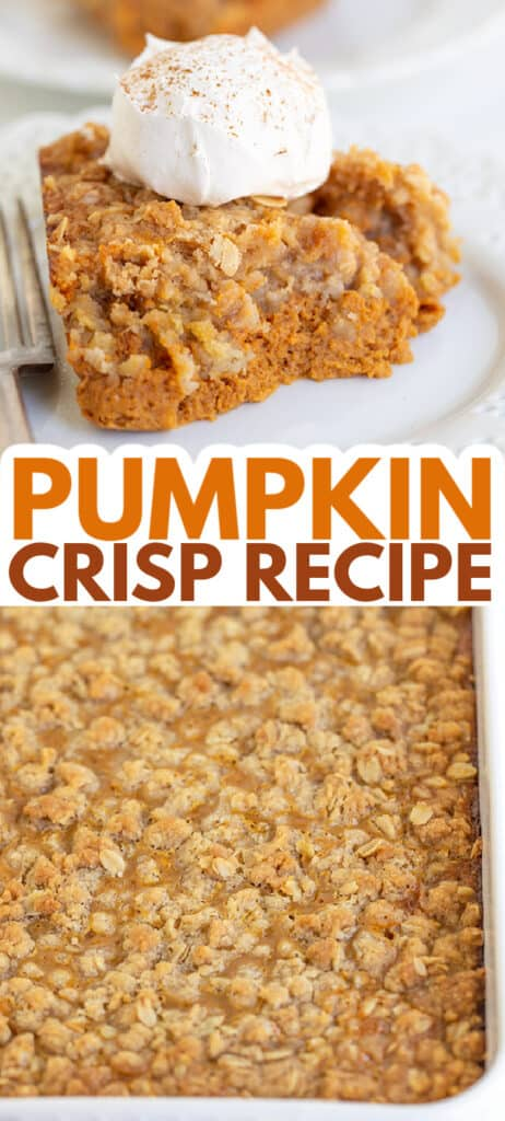 pinterest collage of two photos one of a scoop of crisp and the other of the whole pan of pumpkin crisp with text in the middle