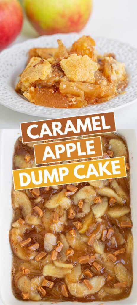 collage of photos showing a white plate with caramel apple dump cake on it and a pan of the filling