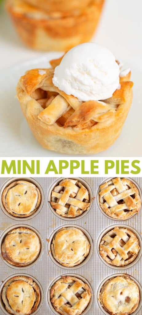 collage showing a mini apple pie on a white surface with a second photo of a cupcake pan full of apple pies and text in the middle