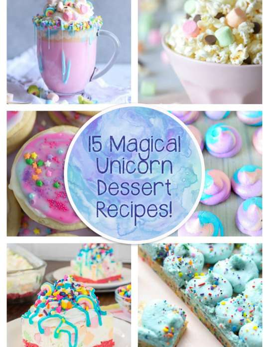 15 Unicorn Inspired Treats!