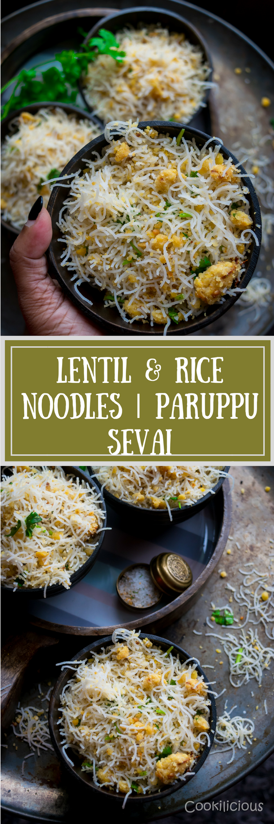2 images of Lentil & Rice Noodles | Paruppu Sevai with text in the middle